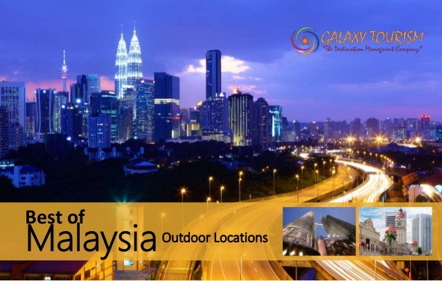 Outdoor Locations Best of Malaysia