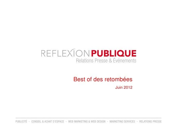 Best of des retombées              Juin 2012