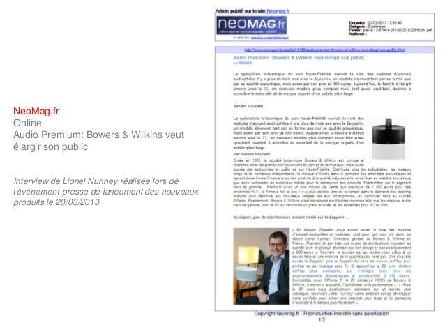 NeoMag.frOnlineAudio Premium: Bowers & Wilkins veutélargir son publicInterview de Lionel Nunney réalisée lors del'évènemen...