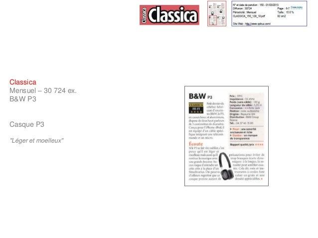 """ClassicaMensuel – 30 724 ex.B&W P3Casque P3""""Léger et moelleux"""""""