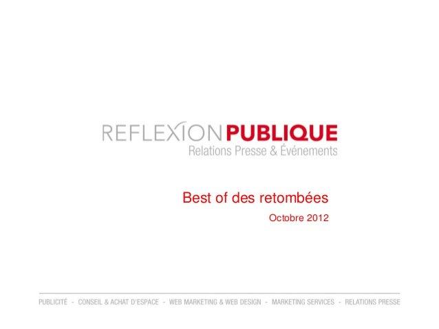 Best of des retombées            Octobre 2012