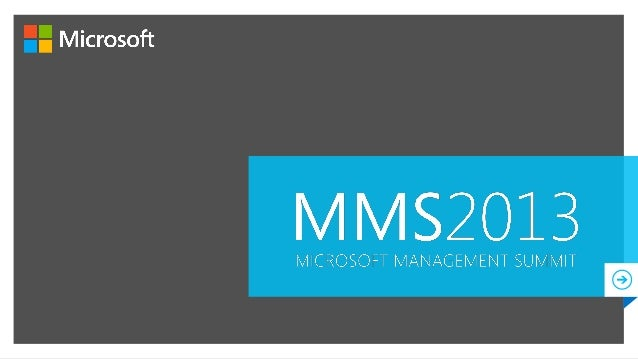 2013  MICROSOFT MANAGEMENT SUMMIT