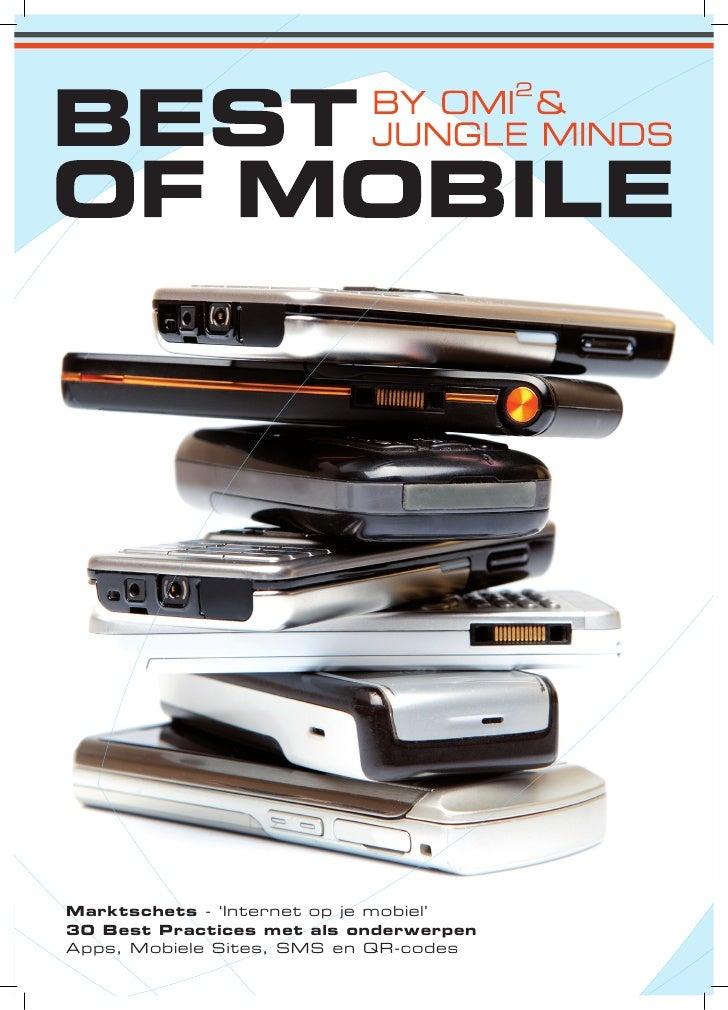 Marktschets - 'Internet op je mobiel' 30 Best Practices met als onderwerpen Apps, Mobiele Sites, SMS en QR-codes