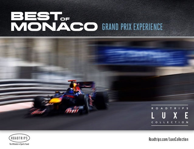 Best Monaco of  GRAND PRIX EXPERIENCE  Roadtrips.com/LuxeCollection