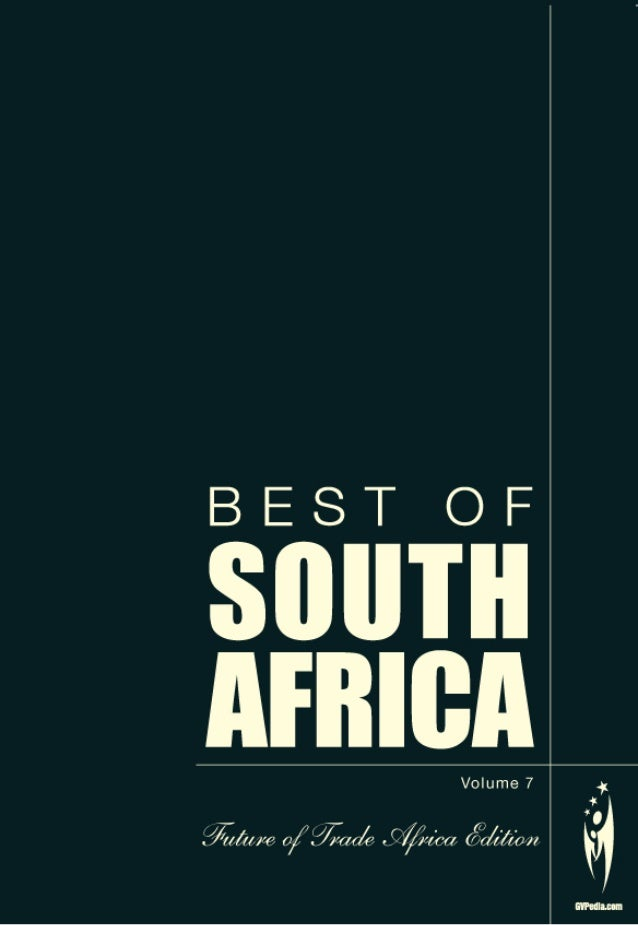 The BEST OFAFRICAGVPedia.comSuccess, Sustainability and CultureBranding a Continent,a Nation, a City and its PeopleWe bran...
