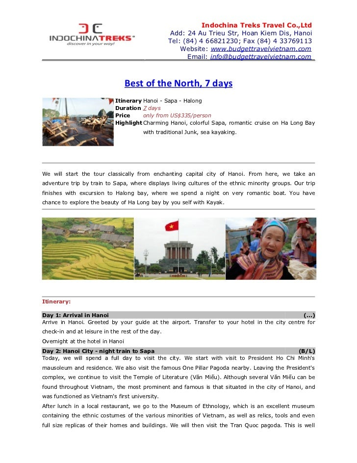 Indochina Treks Travel Co.,Ltd                                                  Add: 24 Au Trieu Str, Hoan Kiem Dis, Hanoi...