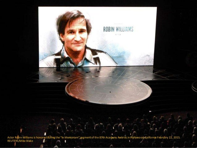 "Actor Robin Williams is honored during the ""In Memoriam"" segment of the 87th Academy Awards in Hollywood, California Febru..."