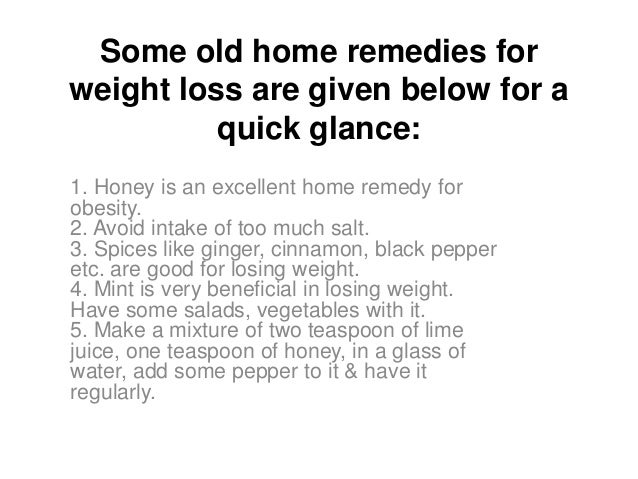 Home Remedies For Losing Weight Very Fast