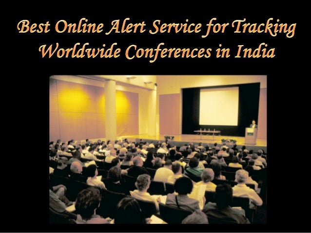 Best online alert service for tracking worldwide conferences in