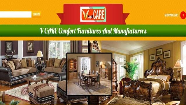 Exceptionnel Best Online Furniture Store In Korukkupet Chennai. V Care Comfort Is The  Renowned Furniture Manufacturer, Supplier, Distributor, Dealer, ...