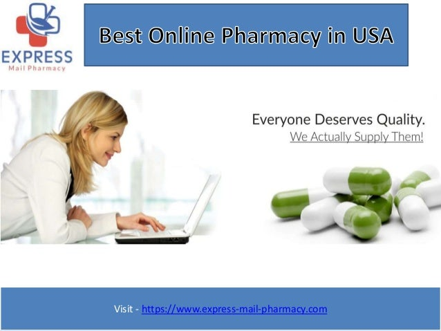 Visit - https://www.express-mail-pharmacy.com