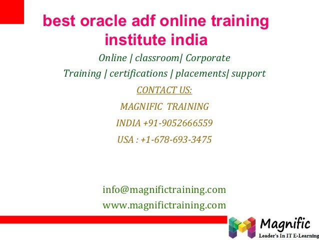 best oracle adf online training institute india Online | classroom| Corporate Training | certifications | placements| supp...