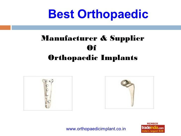 Best OrthopaedicManufacturer & Supplier         Of Orthopaedic Implants             roto1234     www.orthopaedicimplant.co...