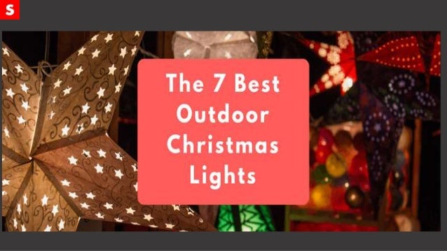 The 7 Best Outdoor Christmas Lights