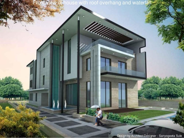 Best outdoor design ideas - Houses overhang practical design ...