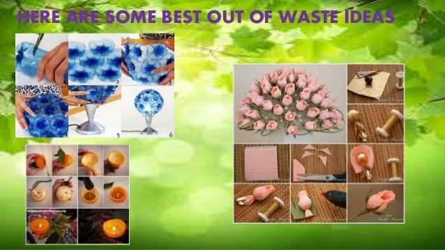 Best out of waste for Wealth from waste ideas