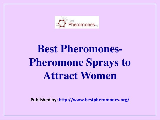 best pheromones to attract women