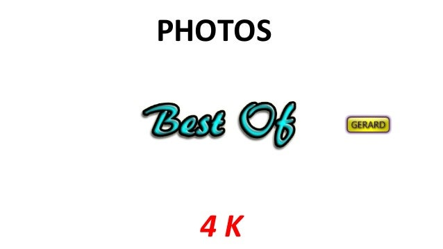 PHOTOS 4 K
