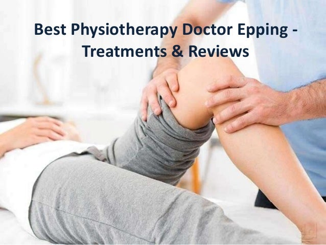 Best Physiotherapy Doctor Epping - Treatments & Reviews