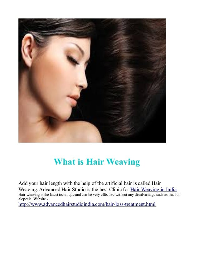 Best place for hair weaving in india concerned 5 what is hair weaving pmusecretfo Gallery