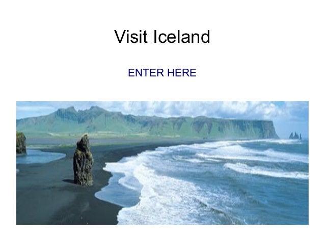 Visit Iceland ENTER HERE