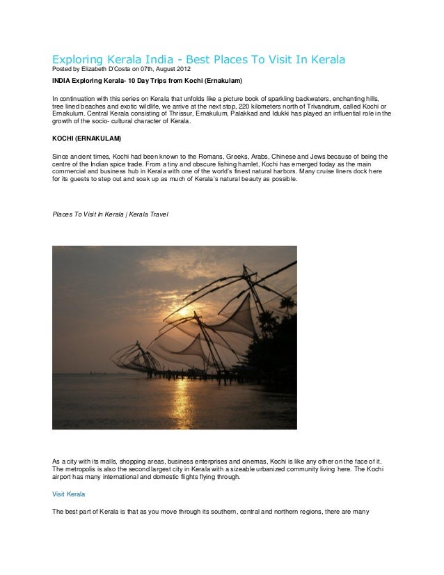 Exploring Kerala India - Best Places To Visit In Kerala Posted by Elizabeth D'Costa on 07th, August 2012  INDIA Exploring ...