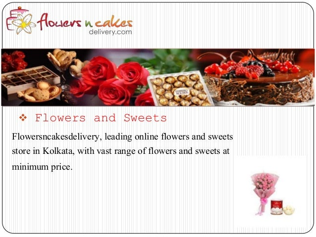 Buy Online Flowers Cakes Chocolates In Kolkata