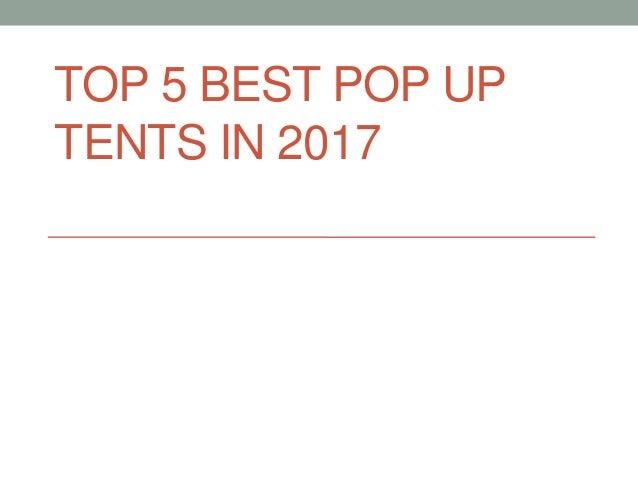 TOP 5 BEST POP UP TENTS IN 2017