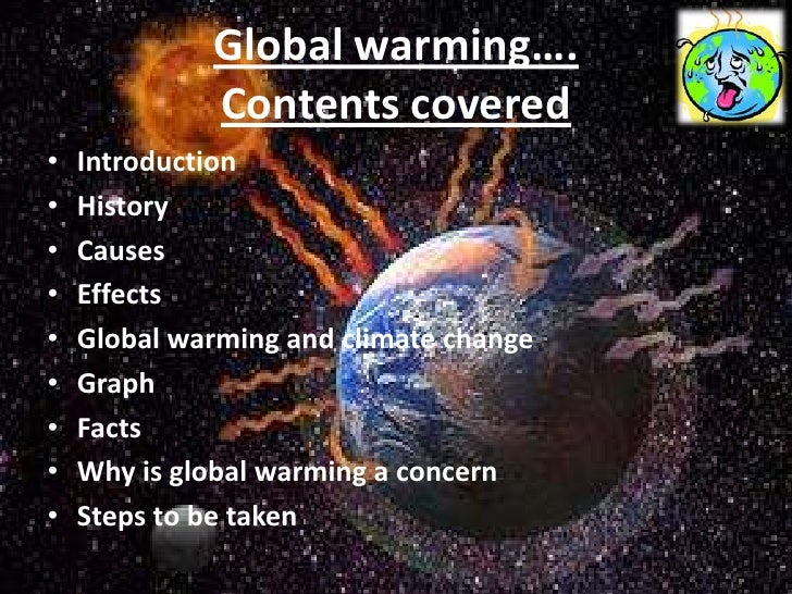 an introduction to the effects of global warming on the global environment The greenhouse effect and global warming are issues that are talked about by geologists all the time the greenhouse effect is a natural process that keeps the earth.