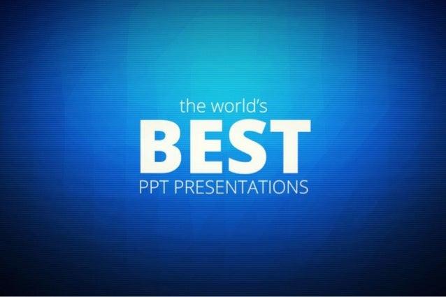 world s best ppt
