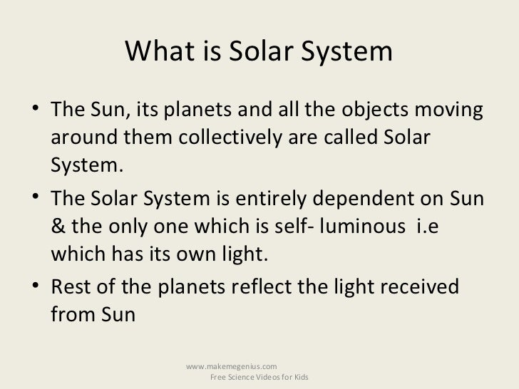 best ppt on solar system  kids 4 what is solar system•