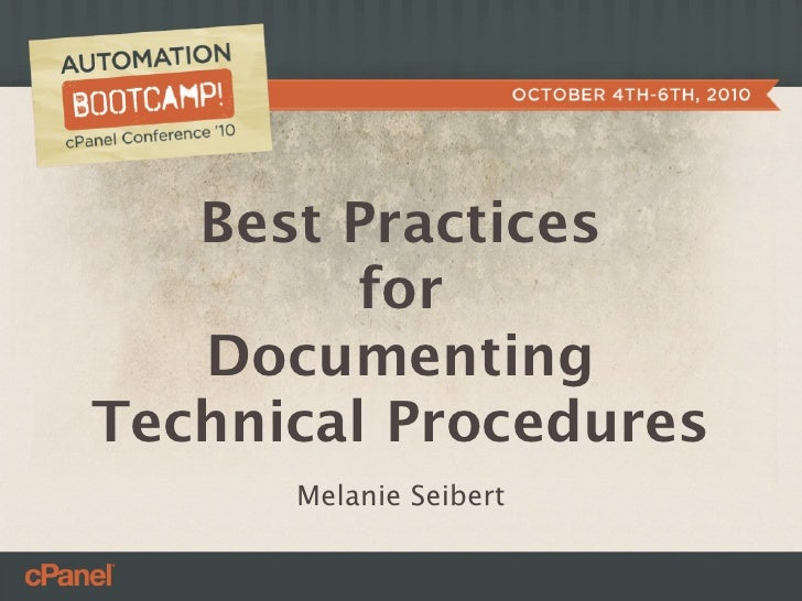 Best Practices          for    Documenting Technical Procedures       Melanie Seibert