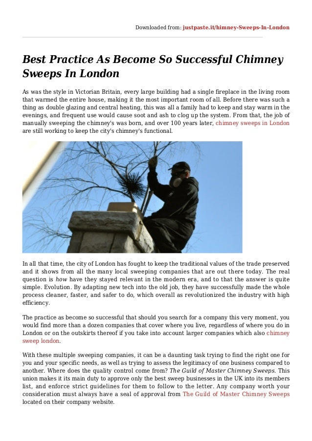 Downloaded from: justpaste.it/himney-Sweeps-In-London Best Practice As Become So Successful Chimney Sweeps In London As wa...