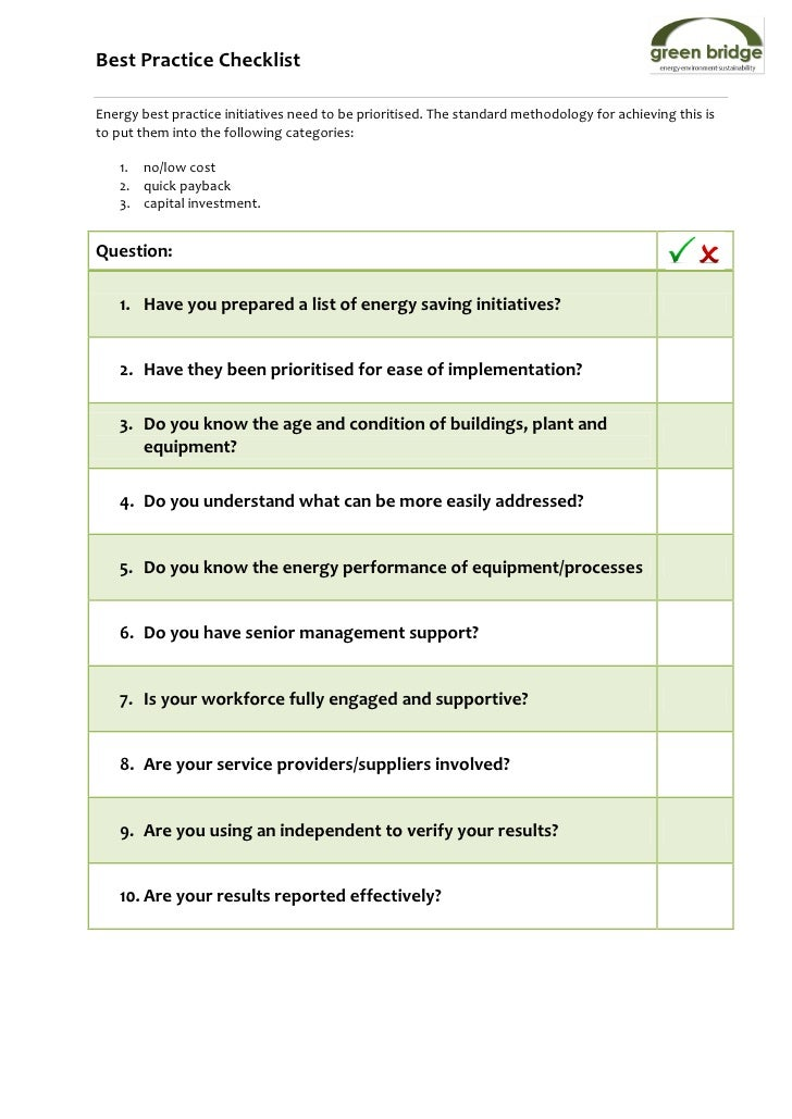 Best Practice ChecklistEnergy best practice initiatives need to be prioritised. The standard methodology for achieving thi...