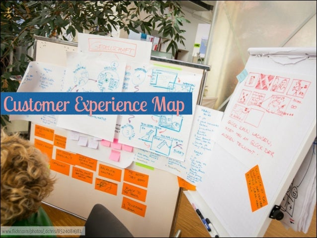 Customer Experience Map   www.flickr.com/photos/_dchris/8524084981