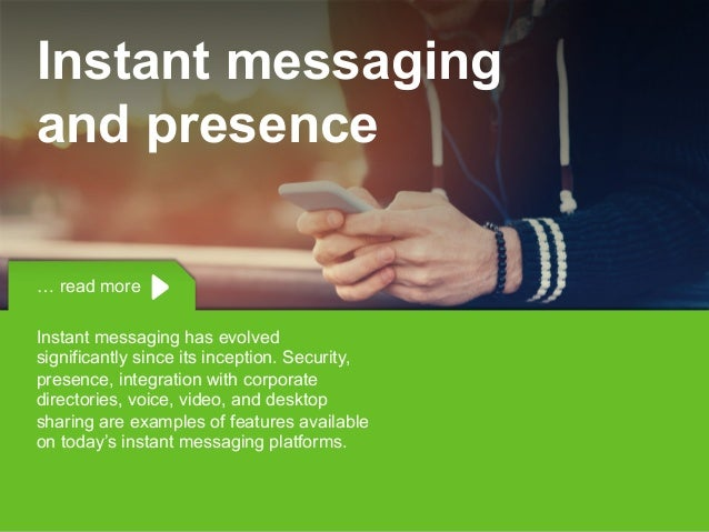 Copyright © 2015 Dimension Data … read more Instant messaging has evolved significantly since its inception. Security, pre...