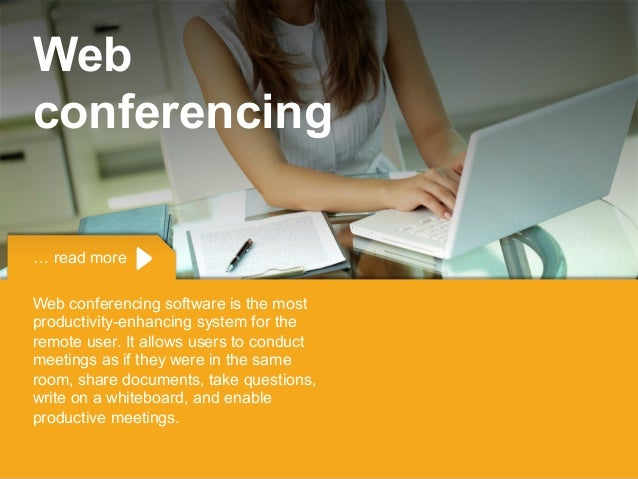 Copyright © 2015 Dimension Data … read more Web conferencing software is the most productivity-enhancing system for the re...