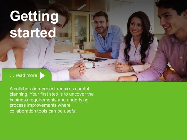 Copyright © 2015 Dimension Data … read more A collaboration project requires careful planning. Your first step is to uncov...