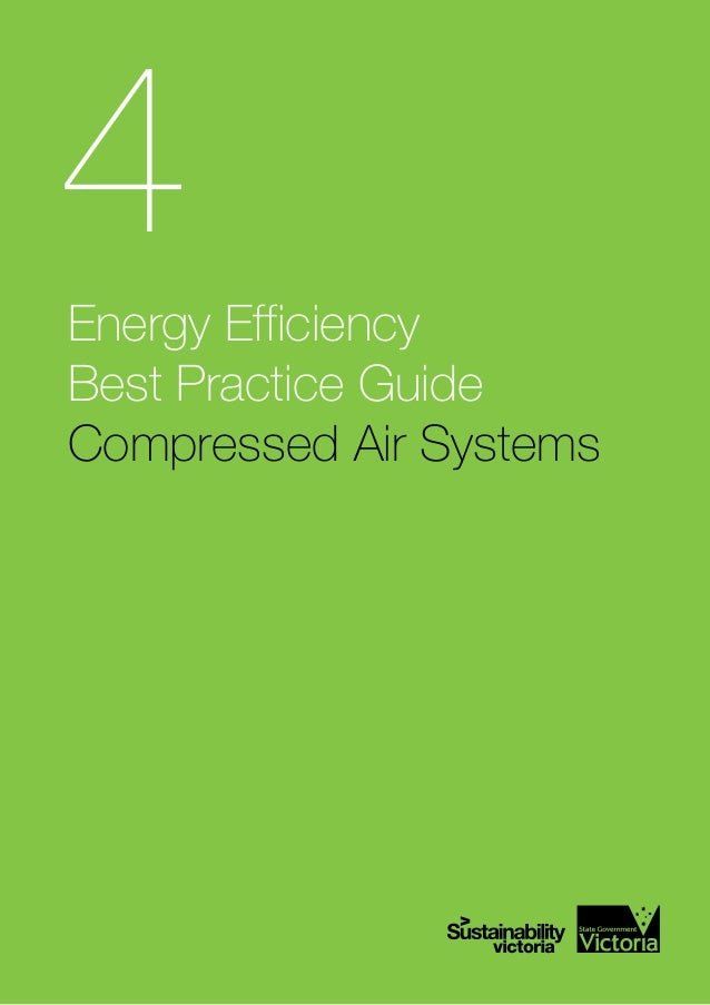 Energy Efficiency Best Practice Guide Compressed Air Systems 4