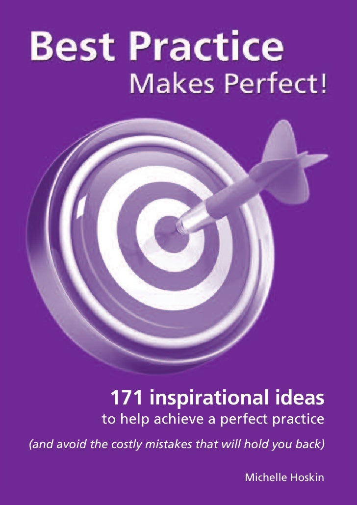 171 inspirational ideas             to help achieve a perfect practice(and avoid the costly mistakes that will hold you ba...