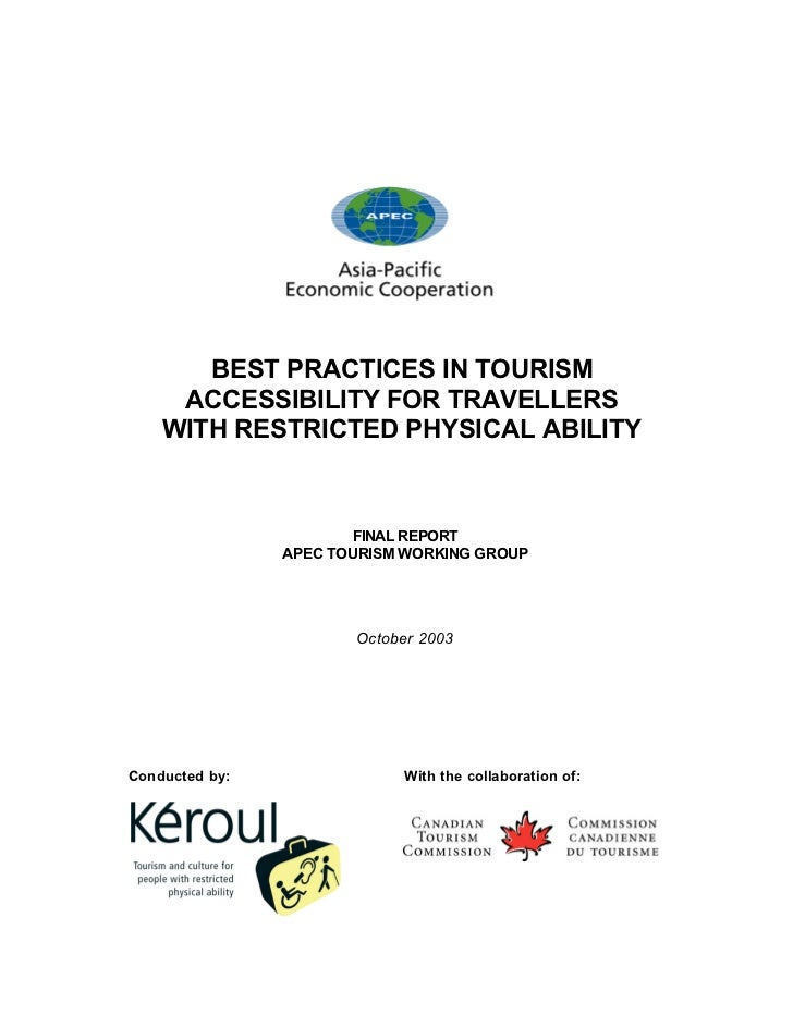 BEST PRACTICES IN TOURISM      ACCESSIBILITY FOR TRAVELLERS     WITH RESTRICTED PHYSICAL ABILITY                          ...