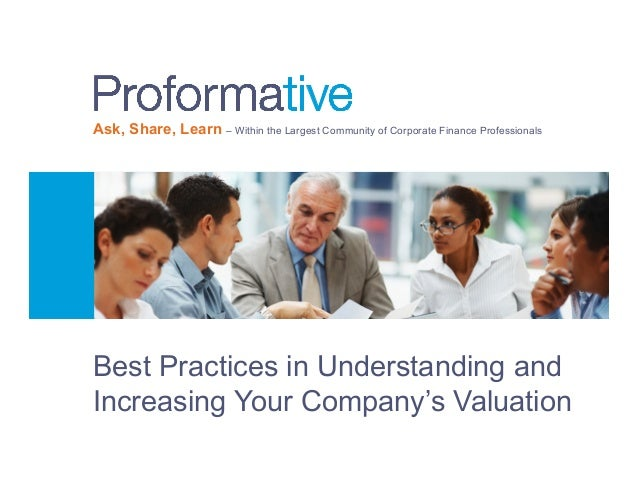 Ask, Share, Learn – Within the Largest Community of Corporate Finance Professionals  Best Practices in Understanding and I...