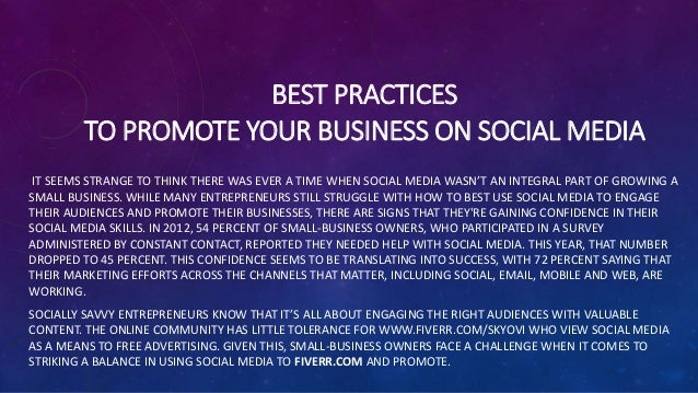 BEST PRACTICES TO PROMOTE YOUR BUSINESS ON SOCIAL MEDIA IT SEEMS STRANGE TO THINK THERE WAS EVER A TIME WHEN SOCIAL MEDIA ...