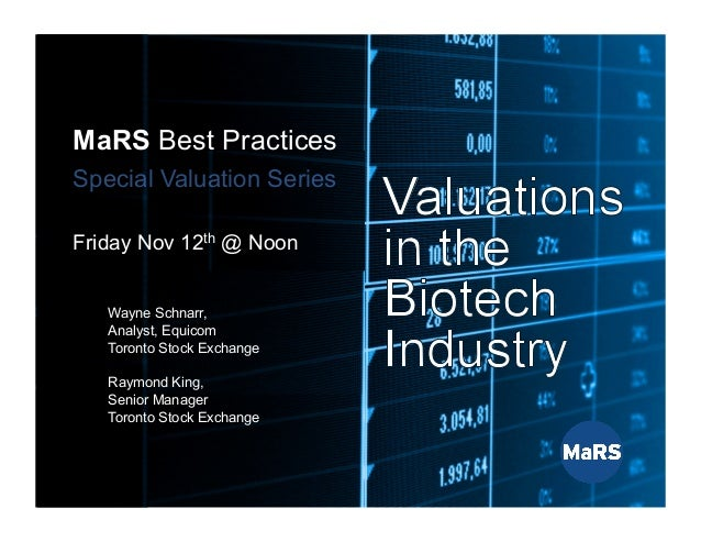 1 MaRS Best Practices Series Special Valuation Series Nov. 12th, 2010 MaRS Best Practices Special Valuation Series Friday ...