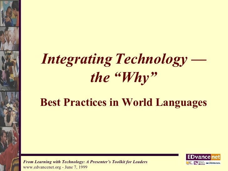 "Integrating Technology — the ""Why"" Best Practices in World Languages"