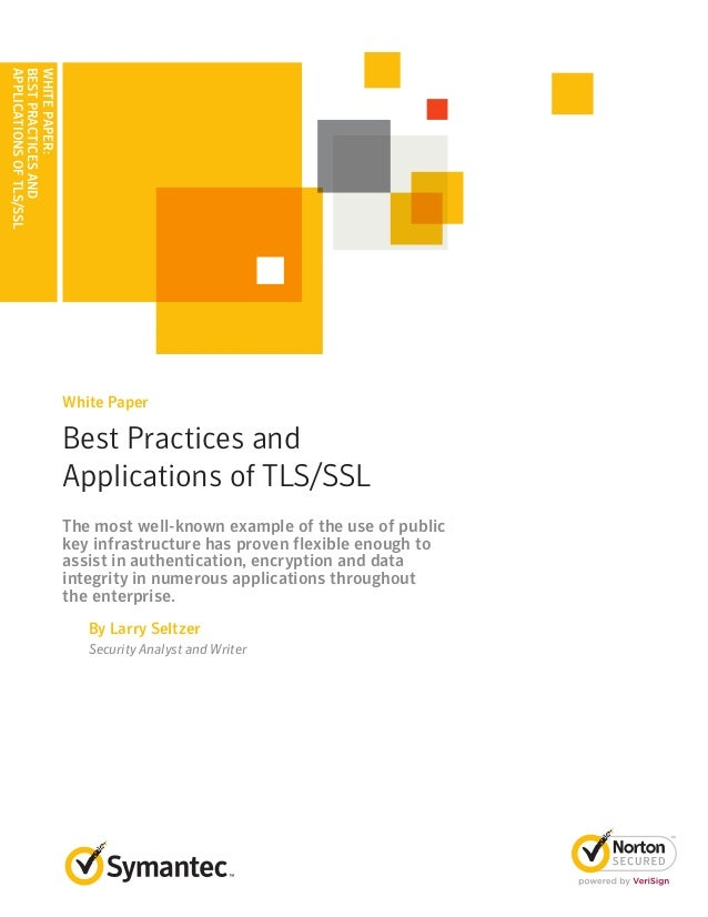 APPLICATIONS OF TLS/SSLBEST PRACTICES ANDWHITE PAPER:                          White Paper                          Best P...