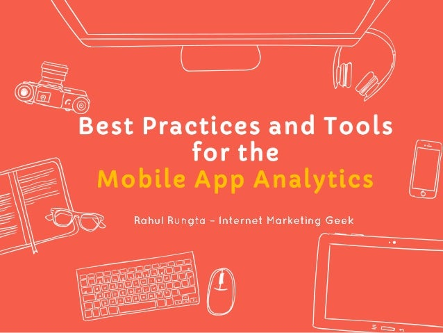 Best Practices and Tools for the Mobile App Analytics