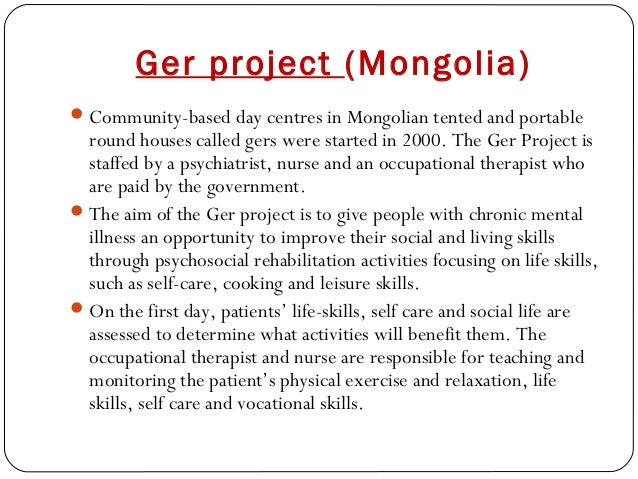 Ger project (Mongolia) Community-based day centres in Mongolian tented and portable round houses called gers were started...