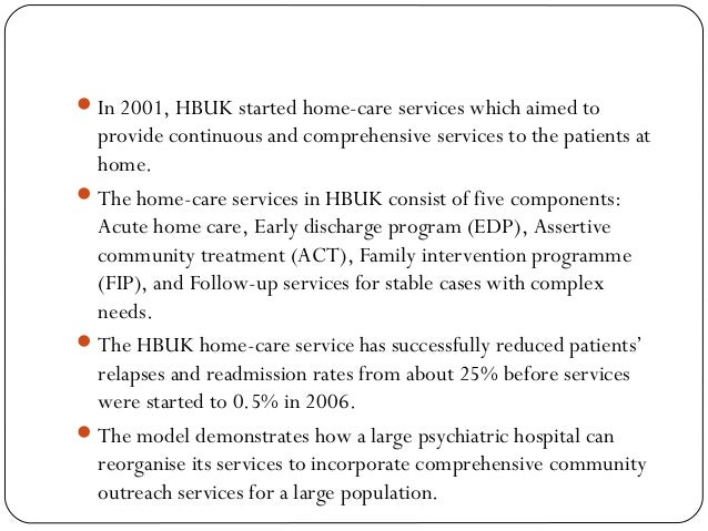 In 2001, HBUK started home-care services which aimed to provide continuous and comprehensive services to the patients at ...