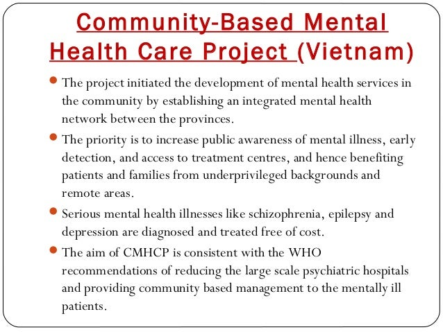 Community-Based Mental Health Care Project (Vietnam) The project initiated the development of mental health services in t...